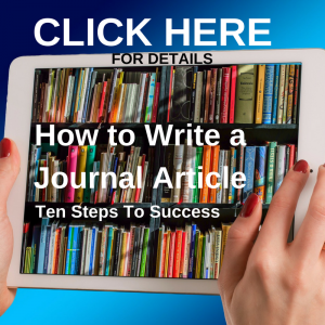 How to Write a Journal Article: Ten Steps to Success